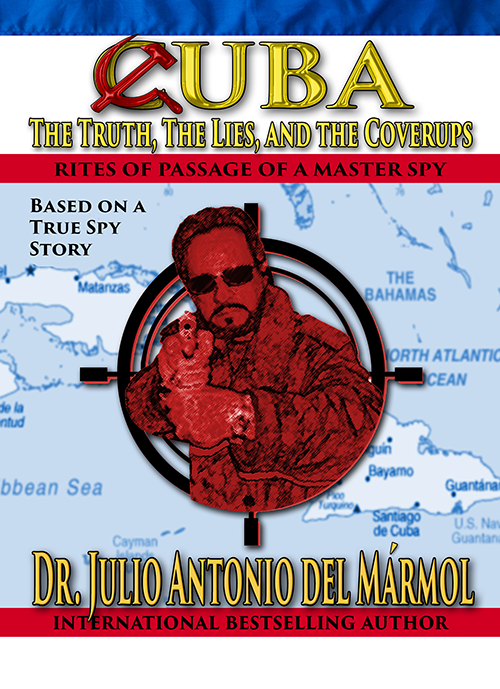 Cuba: The Truth The Lies and the Coverups